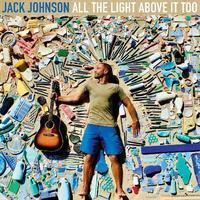 ジャック・ジョンソン『オール・ザ・ライト・アバブ・イット・トゥー』 環境だけでない世界の危機をメッセージ