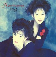 Wink『Nocturne〜夜想曲〜』
