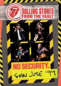 「DVD=3」 ザ・ローリング・ストーンズ『フロム・ザ・ヴォルト:ノー・セキュリティ−サンノゼ1999』 暑い夏こそ、アツいサウンドを