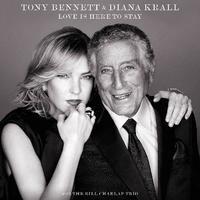 トニー・ベネット & ダイアナ・クラール『ラヴ・イズ・ヒア・トゥ・ステイ』 ジャズヴォーカルの女王を迎え、待望のデュエット